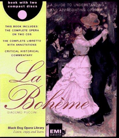 9781884822834: La Bohème (Black Dog Opera Library)