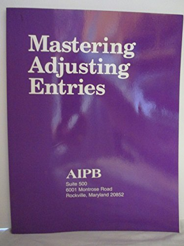 Mastering Adjusting Entries (Professional Bookkeeping Certification): Gary F. Bulmash
