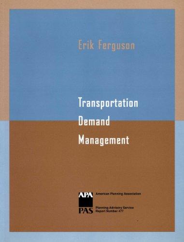 Transportation Demand Management (Report / American Planning: Ferguson, Erik