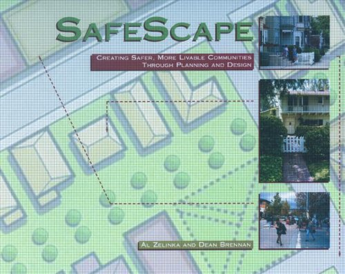 9781884829376: SafeScape: Creating Safer, More Livable Communities Through Planning and Design