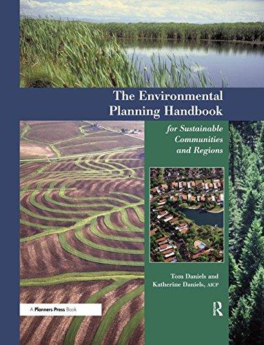 Environmental Planning Handbook: For Sustainable Communities and: Daniels, Tom; Daniels,
