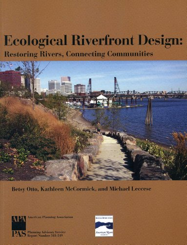 9781884829932: Ecological Riverfront Design: Restoring Rivers, Connecting Communities