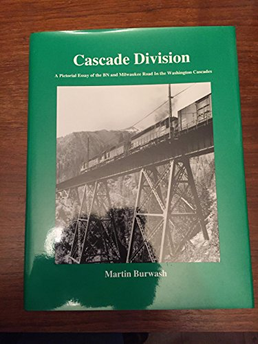 Cascade Division: A Pictorial Essay of the