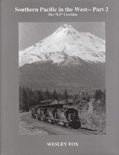 9781884831034: Southern Pacific in the West- Part 2