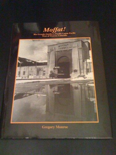 Moffat! Rio Grande - Southern Pacific - Union Pacific west of Denver, Colorado: Monroe, Gregory