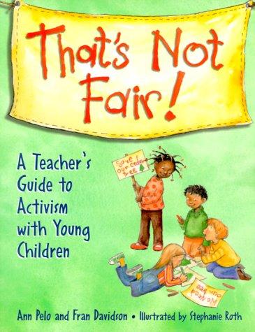 That's No Fair! : A Teacher's Guide: Fran Davidson; Ann