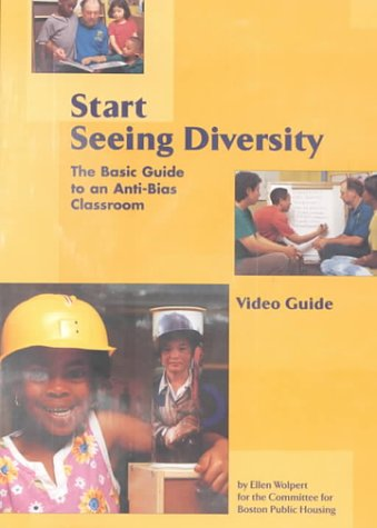 9781884834776: Start Seeing Diversity: The Basic Guide to an Anti-Bias Curriculum