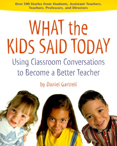 9781884834813: What the Kids Said Today: Using Classroom Conversations to Become a Better Teacher
