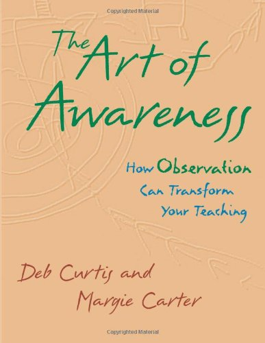 9781884834844: The Art of Awareness: How Observation Can Transform Your Teaching