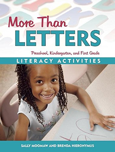 More Than Letters : Literacy Activities for: Sally Moomaw; Brenda