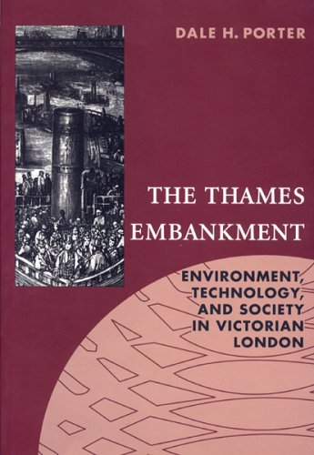 9781884836282: The Thames Embankment: Environment, Technology, and Society in Victorian London (Technology and the Environment (Akron, Ohio))