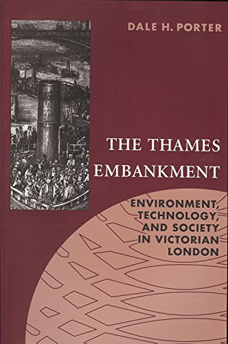 9781884836299: Thames Embankment: Environment, Technology, and Society in Victorian London (Technology and the Environment)