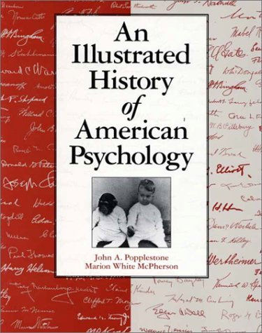 9781884836398: An An Illustrated History of American Psychology