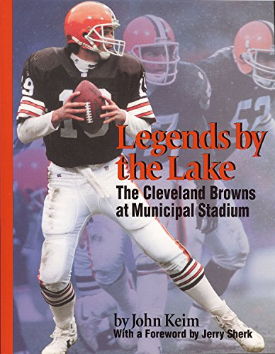 Legends By The Lake (Ohio History and Culture): Keim, John