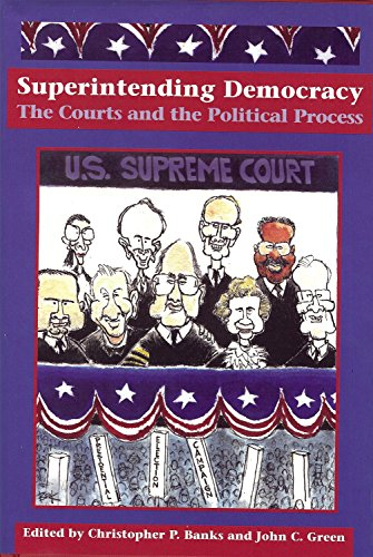 9781884836725: Superintending Democracy: The Courts and the Political Process (Law, Politics, and Society)