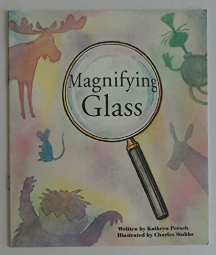 Magnifying Glass [Paperback] by Kathryn Persch; Charles: Kathryn Persch; Charles