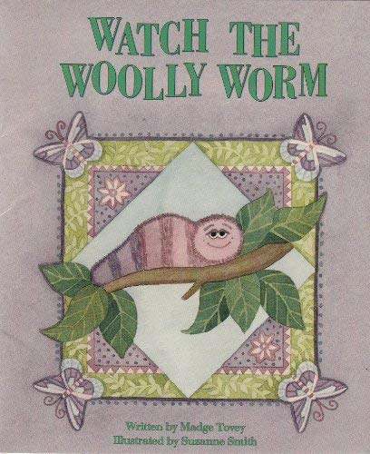 Watch the Woolly Worm: Madge Tovey