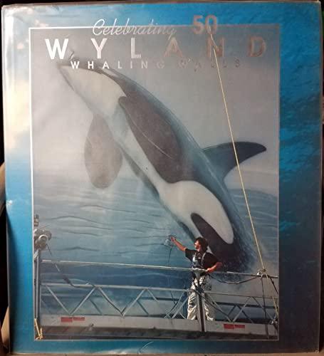 Celebrating 50 Wyland Whaling Walls: Doyle, Mark