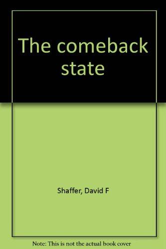 The comeback state: Shaffer, David F