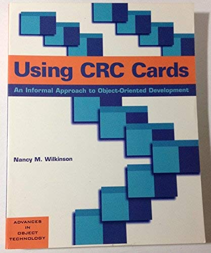 9781884842078: Using CRC Cards: An Informal Approach to Object-Oriented Development (SIGS: Advances in Object Technology)