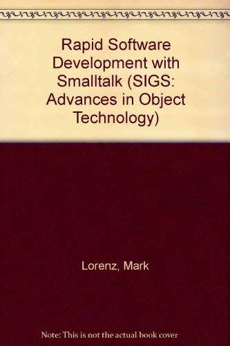 9781884842122: Rapid Software Development with Smalltalk (SIGS: Advances in Object Technology)