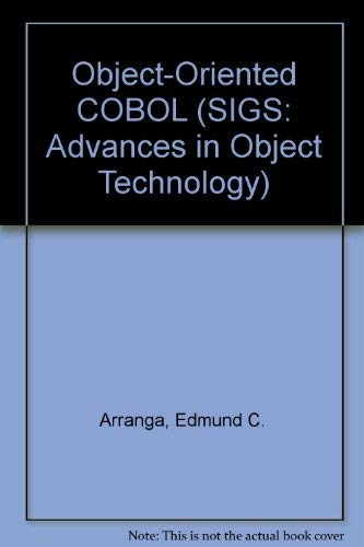 9781884842344: Object-Oriented COBOL (SIGS: Advances in Object Technology)