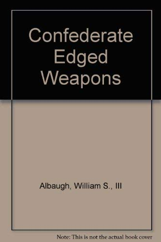 9781884849053: Confederate Edged Weapons