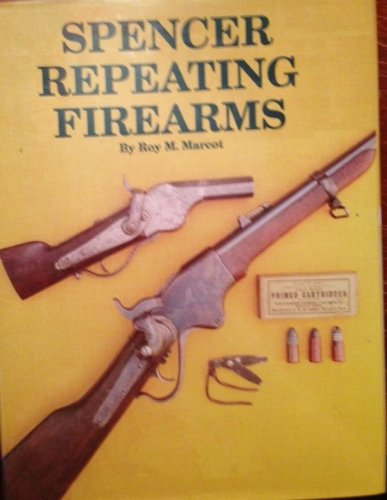 9781884849145: Spencer Repeating Firearms