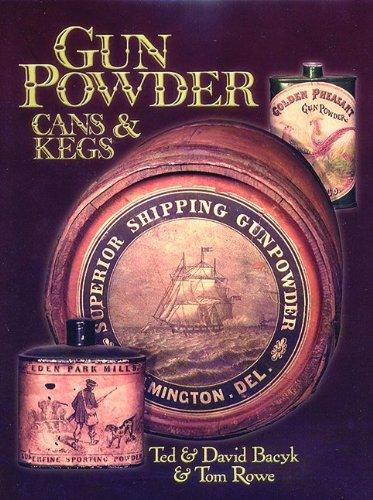 9781884849299: Gun powder cans & kegs, Volume 1