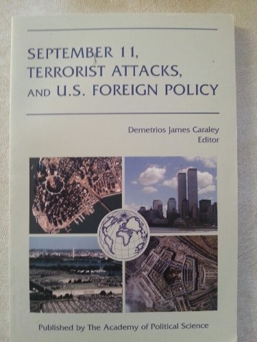 9781884853012: September 11, Terrorist Attacks, and U.S. Foreign Policy