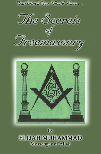 9781884855054: THE SECRETS OF FREEMASONRY: That Which You Should Know