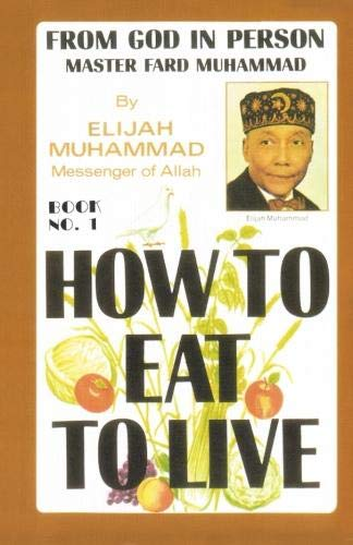 9781884855160: How to Eat to Live, Book 1