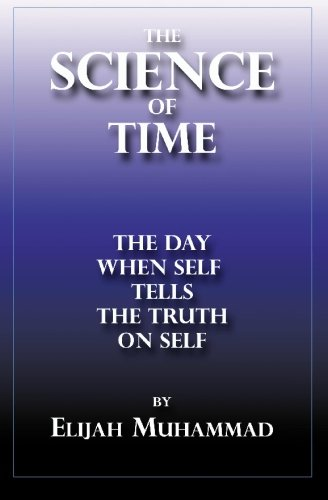 9781884855276: THE SCIENCE OF TIME: The Day When Self Tells The Truth On Self