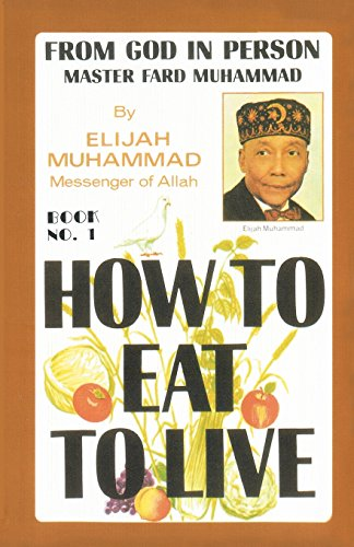 9781884855726: How To Eat To Live, Book 1
