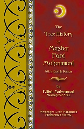 9781884855788: The True History Of Master Fard Muhammad (Allah In Person)