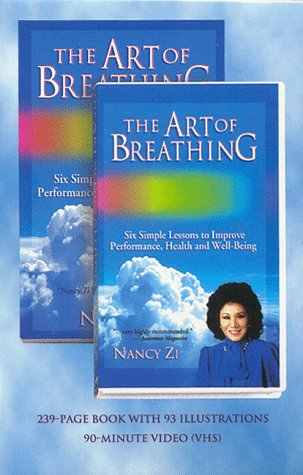9781884872747: The Art of Breathing: Six Simple Lessons to Improve Performance, Health and Well-Being