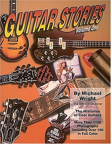 Guitar Stories Volume 1: Wright, Michael