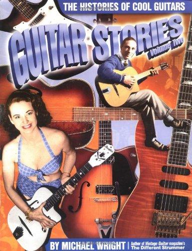 9781884883088: Guitar Stories Vol. 2: The Histories of Cool Guitars (Guitar Stories)