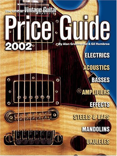 "9781884883125: The Official ""Vintage Guitar Magazine"" Price Guide: 2002"