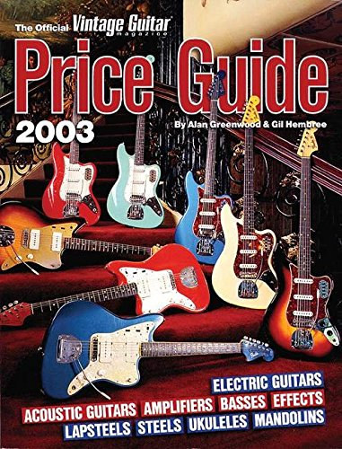 9781884883132: The Official Vintage Guitar Magazine Price Guide 2003 Edition