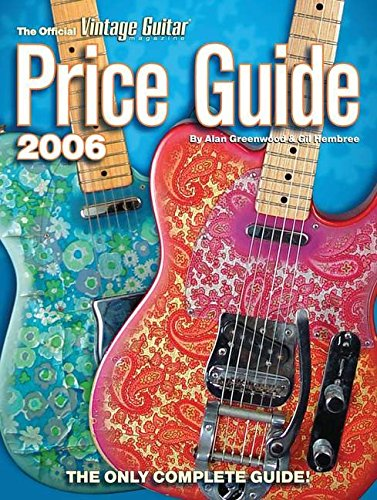 9781884883170: Vintage Guitar Mag Price Guide 2006 (Official Vintage Guitar Magazine Price Guide)