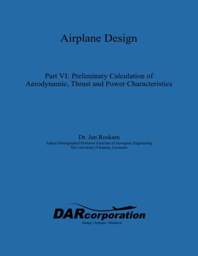 Airplane Design Part VI : Preliminary Calculation