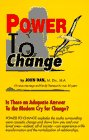 9781884898013: Power to Change: A Christian Psychotherapist's Examination of the Dynamics of Change