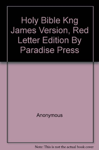 9781884907517: Holy Bible Kng James Version, Red Letter Edition By Paradise Press