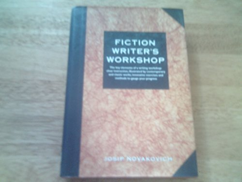 Fiction Writer's Workshop: Novakovich, Josip