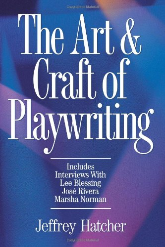 9781884910067: The Art and Craft of Playwriting