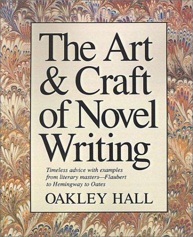9781884910531: The Art & Craft of Novel Writing