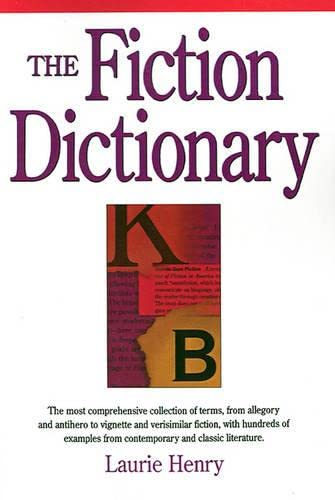 9781884910548: The Fiction Dictionary