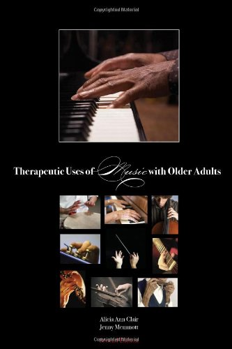 9781884914034: Therapeutic Uses of Music with Older Adults
