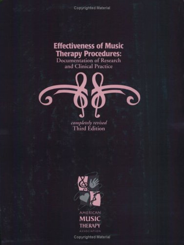 9781884914065: Effectiveness of Music Therapy Procedures: Documentation of Research and Clinical Practice
